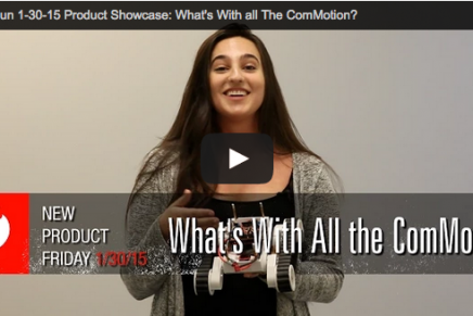 New Product Friday: What's with all the ComMotion?
