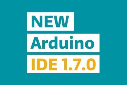 最新版Arduino IDE 1.7.0がリリースされました