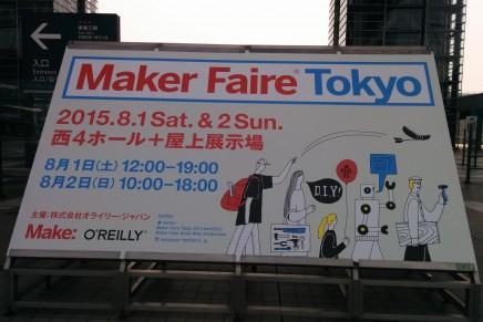 Maker Faire Tokyo 2015、一日目無事終了しました