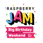 Raspberry Jam Big Birthday Weekend 2018【2018/3/3-3/4】