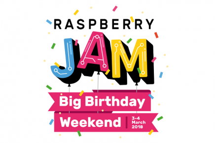 Raspberry Jam Big Birthday Weekend 2018【2018/3/3-3/4】