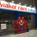 Maker Faire Tokyo 2018出展者募集が始まりました