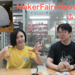 Maker Faire Kyoto2019ふりかえり